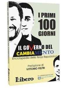 I primi 100 giorni - Il governo del cambiamento
